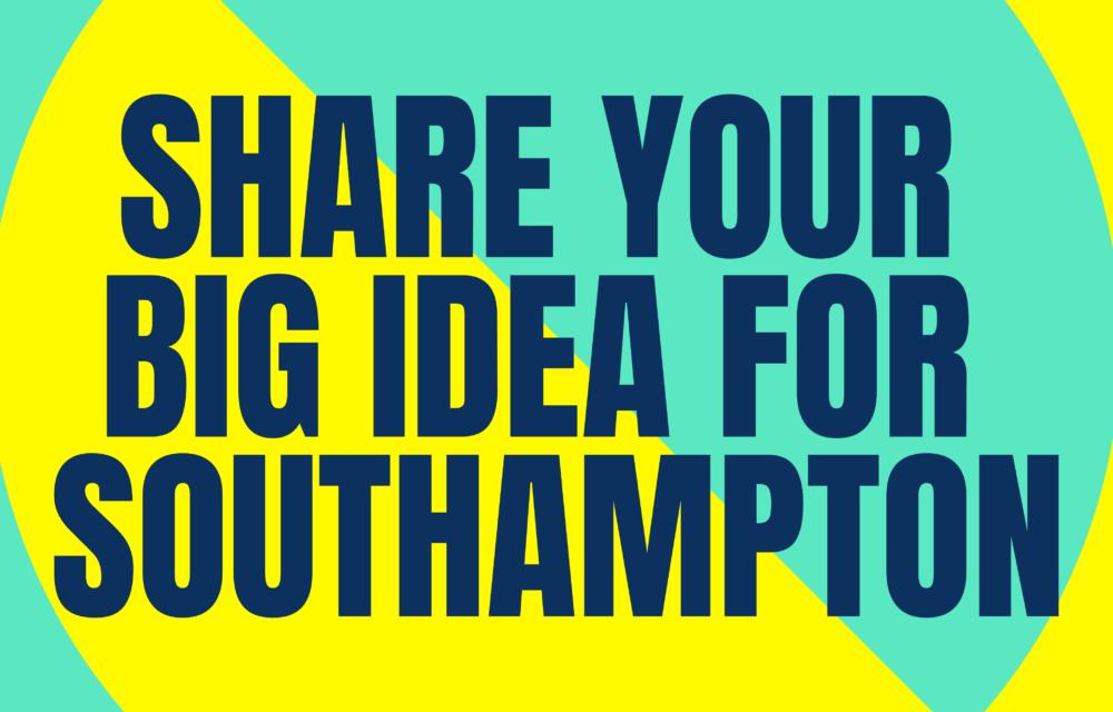 Help shape Southampton's future